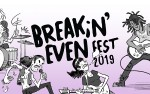 Image for Breakin' Even Fest 2019 (Night One)